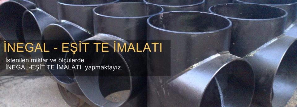 İNEGAL-EŞİT TE İMALATI